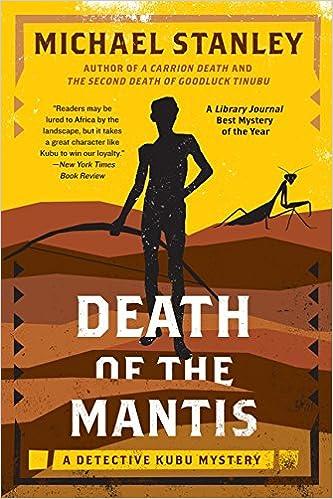 Death of the Mantis: A Detective Kubu Mystery: Amazon.es: Michael Stanley: Libros en idiomas extranjeros