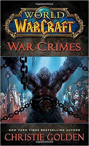 Amazon Fr World Of Warcraft War Crimes Christie Golden