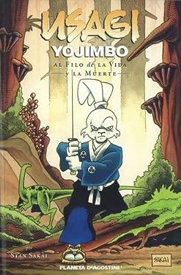 Usagi Yojimbo nº 03: Al filo de la vida y la muerte ...