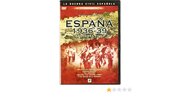 España 1936-1939: La Guerra Civil [DVD]: Amazon.es: Varios, Leonardo Tiberi: Cine y Series TV