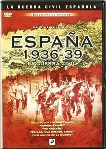 España 1936-1939: La Guerra Civil [DVD]: Amazon.es: Varios ...