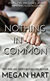 Nothing In Common: A He's Too Hot to Be True Romance