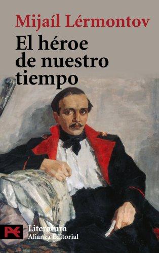 Descargar Libro El Héroe De Nuestro Tiempo Mijaíl Lérmontov