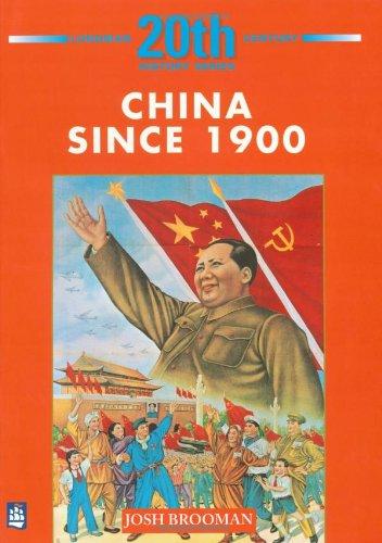 China Since 1900 (Longman Twentieth Century History Series)