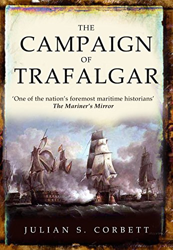 The Campaign of Trafalgar (English Edition) por [Corbett, Julian S.]