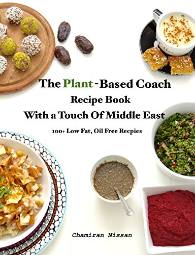 Amazon the plant based coach recipe book with a touch of middle the plant based coach recipe book with a touch of middle east 100 forumfinder Images