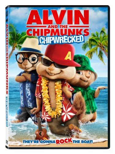 - Alvin and the Chipmunks: Chipwrecked
