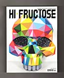 img - for Hi-Fructose - The New Contemporary Art Magazine / Vol. 43 (April 2017). Okuda San Miguel; Brian McCarty; Eric Wong; David Henry Nobody, Jr.; David Moreno; Michelle Kingdom; Junko Mizuno; Chuck Sperry book / textbook / text book