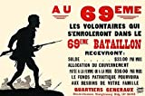 Poster showing a soldier in silhouette Text explains salary and benefits for enlistment Au 69eme Les volontaires qui senroleront dans le 69eme Bataillon recevront ? Poster Print by Unknown (18 x 24)