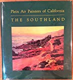 Plein Air Painters of California, the Southland by Ruth Lilly Westphal front cover