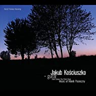 Here Comes The Silent Dusk. Music Of Marek Pasieczny.