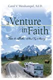 A Venture in Faith, Carol Weishampel, Ed.D., 1594330972