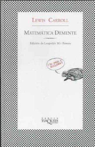 Descargar Libro Matemática Demente Lewis Carroll