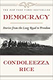 Image of Democracy: Stories from the Long Road to Freedom