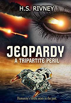 Jeopardy: A Tripartite Peril: Fortitude (The Jackson Saga Book 3)