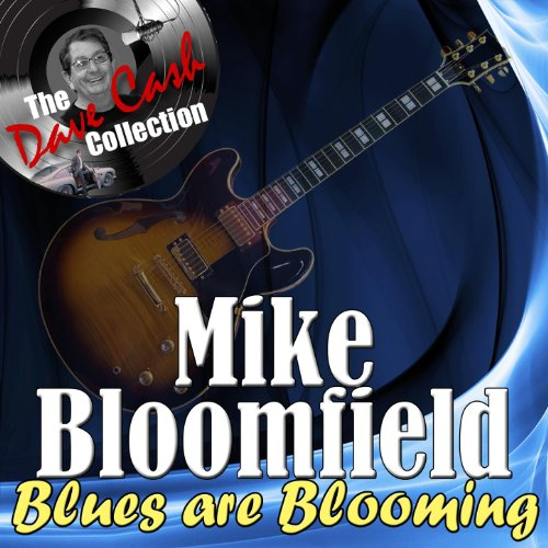 Blues Are Blooming - [The Dave...