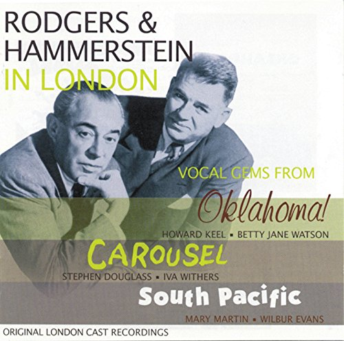 Rodgers & Hammerstein In London: Oklahoma!, Carousel, South Pacific ()