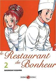Le Restaurant du Bonheur, Tome 2 : par Yasuhiro Nakanishi
