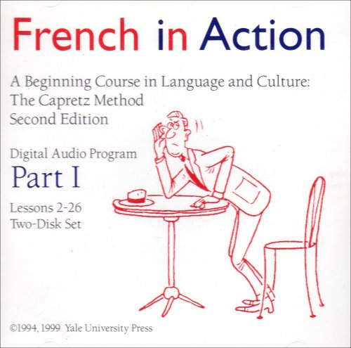French in Action Digital Audio Program, Part 1: Second Edition (Yale Language Series) by Brand: Yale University Press
