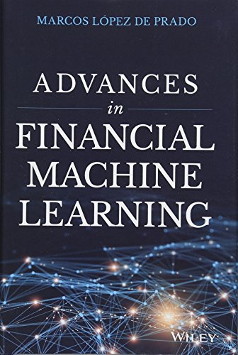 Advances in Financial Machine Learning by Wiley