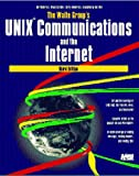 The Waite Group's Unix Communications and the Internet