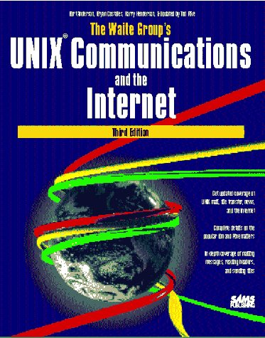 The Waite Group's Unix Communications and the Internet by Sams