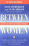 Between Women, Luise Eichenbaum and Susie Orbach, 0140089802