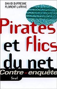 Pirates et flics du Net par David Dufresne