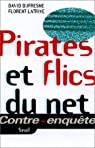 Pirates et flics du Net par Dufresne