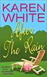 After the Rain, Karen White, 0821773399