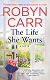 The Life She Wants: A Novel