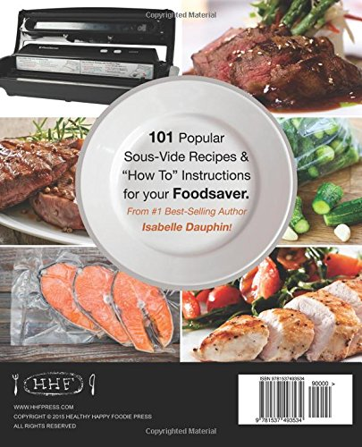 The foodsaver sous vide cookbook 101 delicious recipes with the foodsaver sous vide cookbook 101 delicious recipes with instructions for perfect low temperature immersion cooking sous vide immersion gourmet fandeluxe Image collections