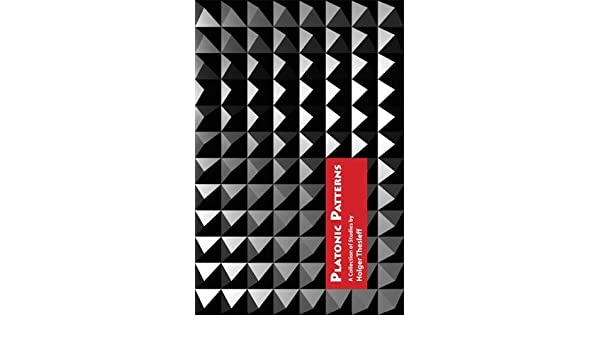 Platonic Patterns: A Collection of Essays by Holger Thesleff