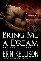 Bring Me A Dream: Reveler Series 5 (English Edition)