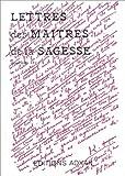 Lettres des maîtres de la sagesse, tome 2