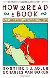 How to Read a Book, Mortimer J. Adler and Charles Van Doren, 0671212095