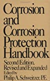 Corrosion and Corrosion Protection Handbook, Schweitzer, Philip A., 0824779983