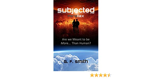 SUBJECTED: Eye of God  - a novel (the Prequel)