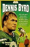 Dennis Byrd, Dennis Byrd and Michael D'Orso, 031041251X