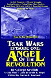 img - for Tsar Wars Episode One: Angel Of The Revolution book / textbook / text book