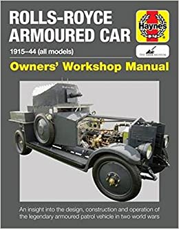 Rolls royce armoured car 1915 44 all models owners workshop rolls royce armoured car 1915 44 all models owners workshop manual david fletcher 9781785210587 amazon books fandeluxe Choice Image