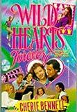 Wild Hearts Forever, Cherie Bennett, 0671865153