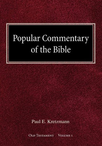 Popular Commentary of the Bible Old Testament Volume 1