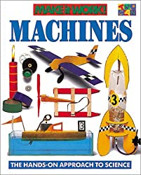 Machines (Make It Work! Science (Hardcover Twocan))
