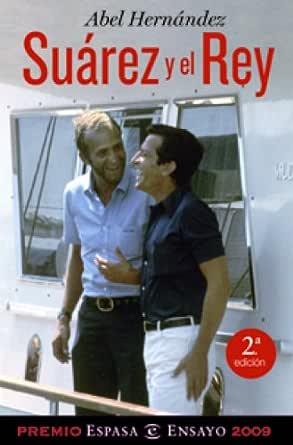 Suárez y el Rey eBook: Hernández, Abel: Amazon.es: Tienda Kindle