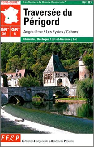 Lire un Traversée du Périgord GR 36/6 epub, pdf
