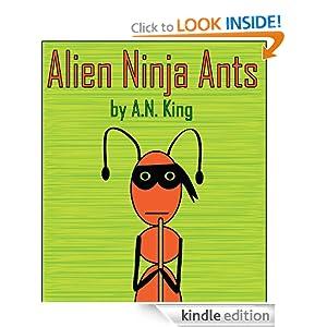 Alien Ninja Ants A.N. King