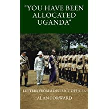 You have been allocated Uganda