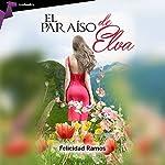 El paraíso de Elva [Elva's paradise] | Feli Ramos Cerezo