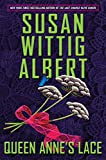 Queen Anne's Lace (China Bayles Mystery)